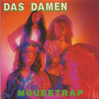 Das Damen - Mousetrap