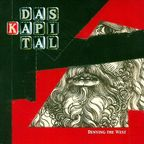 Das Kapital (US) - Denying The West