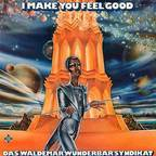Das Waldemar Wunderbar Syndikat - I Make You Feel Good