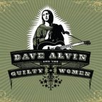 Dave Alvin And The Guilty Women - s/t