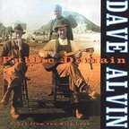 Dave Alvin - Public Domain · Songs From The Wild Land