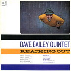 Dave Bailey Quintet - Reaching Out
