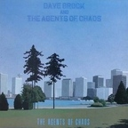 Dave Brock And The Agents Of Chaos - The Agents Of Chaos