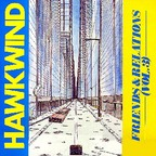 Dave Brock - Hawkwind · Friends & Relations · (Vol. 3)