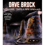 Dave Brock - Strange Trips & Pipe Dreams