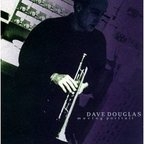 Dave Douglas - Moving Portrait