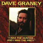 Dave Graney With The Coral Snakes - I Was The Hunter... And I Was The Prey