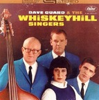 Dave Guard & The Whiskeyhill Singers - s/t