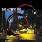 Dave Matthews Band - Before These Crowded Streets