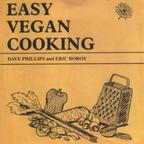 Dave Phillips And Eric Boros - Easy Vegan Cooking