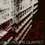 Dave Rempis Quartet - Out Of Season