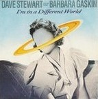 Dave Stewart & Barbara Gaskin - I'm In A Different World