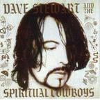 Dave Stewart And The Spiritual Cowboys - s/t
