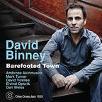 David Binney - Barefooted Town
