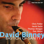 David Binney - Bastion Of Sanity
