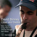 David Binney - Cities And Desire