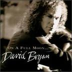 David Bryan - On A Full Moon...