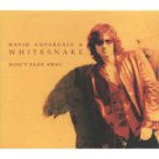 David Coverdale & Whitesnake - Don't Fade Away