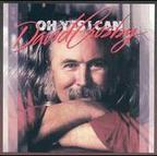 David Crosby - Oh Yes I Can