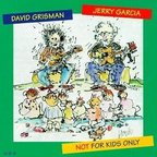 David Grisman - Not For Kids Only