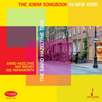 David Hazeltine Trio - The Jobim Songbook In New York