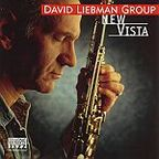 David Liebman Group - New Vista