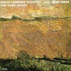 David Liebman Quartet - The Opal Heart