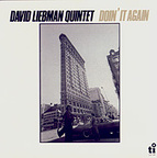 David Liebman Quintet - Doin' It Again