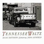 David Matthews Trio - Tennessee Waltz