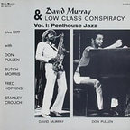 David Murray & Low Class Conspiracy - Vol. 1: Penthouse Jazz