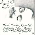 David Murray Quartet - A Sanctuary Within