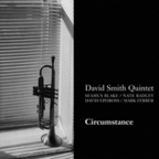 David Smith Quintet - Circumstance