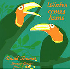 David Thomas & His Legs - Winter Comes Home