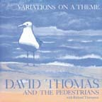 David Thomas & The Pedestrians - Variations On A Theme