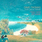 David Thomas - More Places Forever