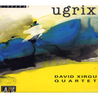 David Xirgu Quartet - Ugrix