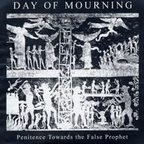 Day Of Mourning - Penitence Toward The False Prophet