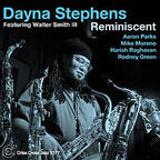 Dayna Stephens - Reminiscent