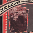 Dead And Gone - The Beautician