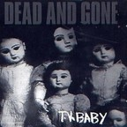 Dead And Gone - T.V. Baby