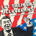 Dead Kennedys - Let Them Eat Jellybeans! · 17 Extracts From Americas Darker Side