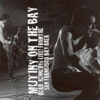 Dead Kennedys - Mutiny On The Bay · Dead Kennedys Live From The San Francisco Bay Area