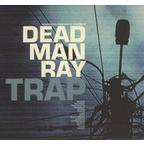 Dead Man Ray - Trap