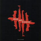 Dead Men Walking - Live At Leeds