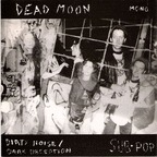 Dead Moon - Dirty Noise