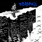 Deadfall - Keep Telling Yourself It's Okay
