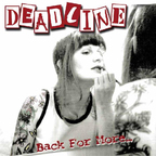 Deadline (UK) - Back For More...