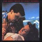 Deaf School - 2nd Honeymoon