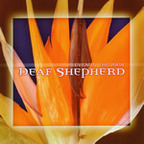 Deaf Shepherd - Even In The Rain