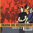 Death On Wednesday - Buying The Lie